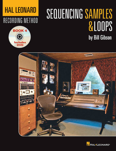 Hal Leonard Recording Method – Book 4: Sequencing Samples & Loops