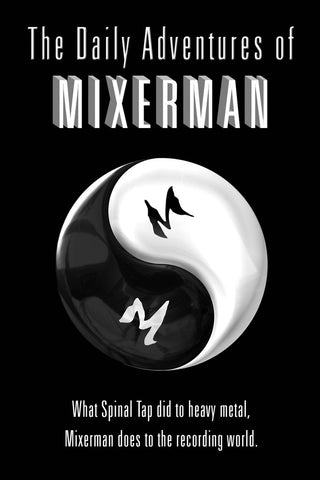The Daily Adventures of Mixerman