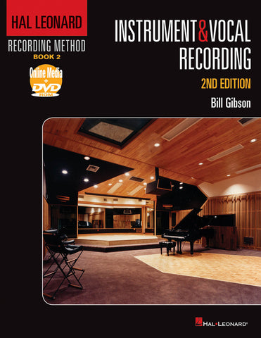 Hal Leonard Recording Method – Book 2: Instrument & Vocal Recording