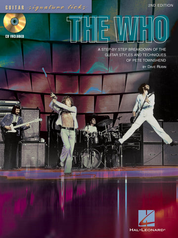 The Who - A Step-by-Step Breakdown of the Guitar Styles and Techniques of Pete Townshend