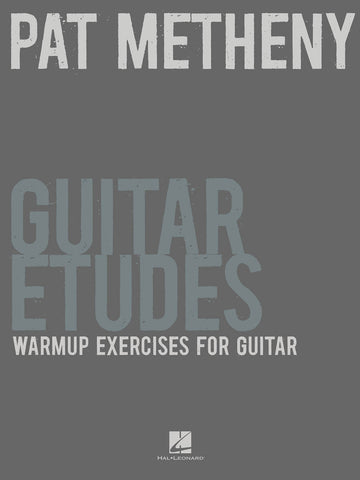 Pat Metheny Guitar Etudes