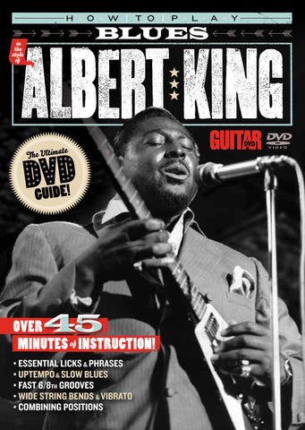 How To Play Blues:  Albert King