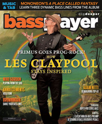 Bass Player - December 2017 -  Les Claypool - Stays Inspired! - NewBay Media Online Store