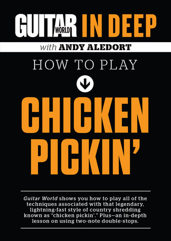 In Deep with Andy Aledort: How to Play Chicken Pickin' : Full Version