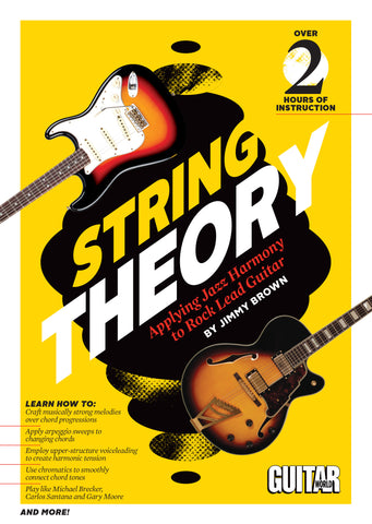 String Theory Applying Jazz Harmony to Rock Lead Guitar - TABS ONLY