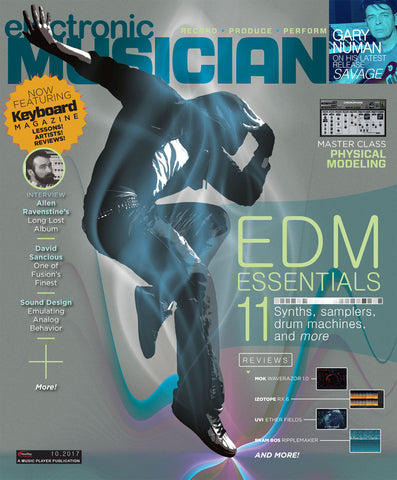 electronic MUSICIAN - October  2017 - Modern Dance Music Technologies