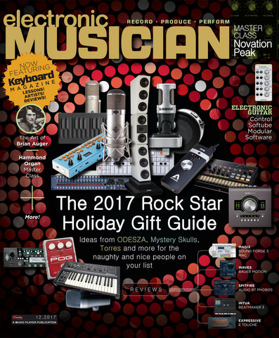 electronic MUSICIAN - December 2017 - Rock Star Holiday Gift Guide