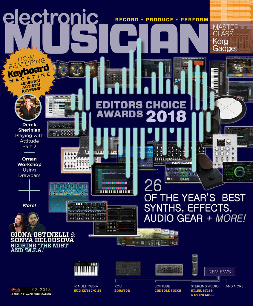 electronic MUSICIAN - February 2018 - Editor's Choice Awards