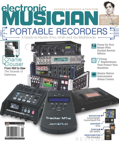 electronic MUSICIAN - January 2016 - Portable Recorders - NewBay Media Online Store