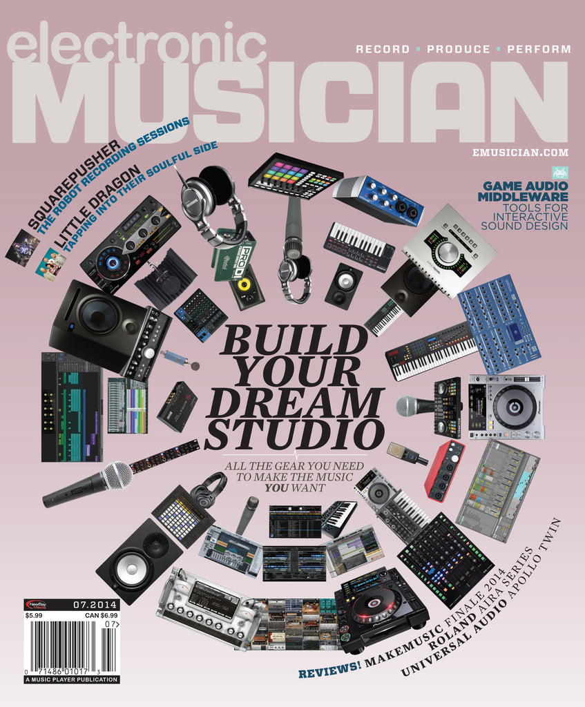 electronic MUSICIAN - July 2014 - Build You Dream Studio - NewBay Media Online Store