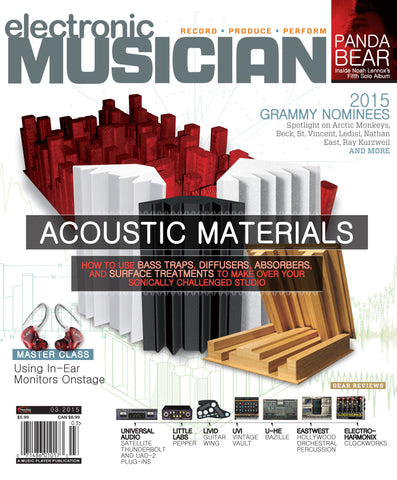 electronic MUSICIAN - March 2015 - Acoustic Materials - NewBay Media Online Store