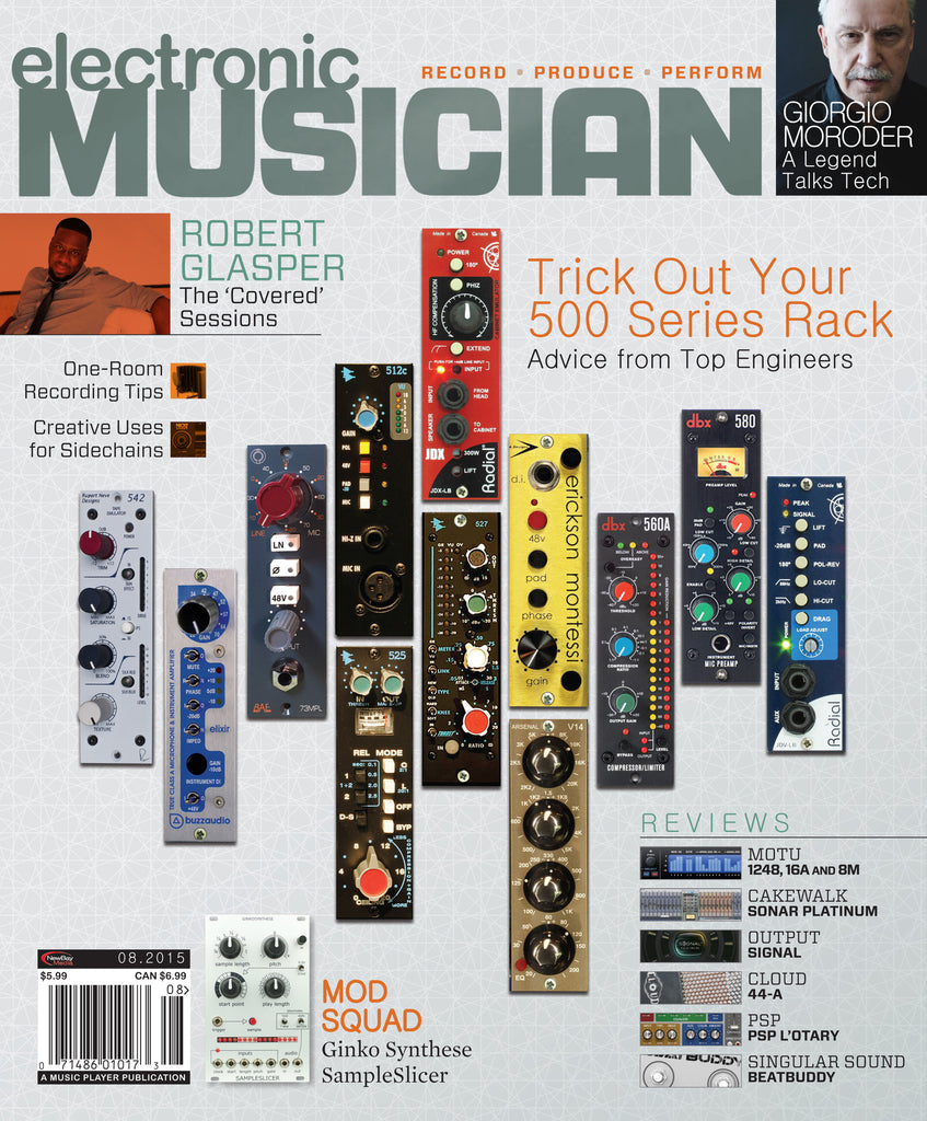electronic MUSICIAN - August 2015 - 500 Series Rigs - NewBay Media Online Store