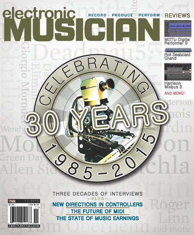 electronic MUSICIAN - November 2015 - Celebrating 30 Years - NewBay Media Online Store