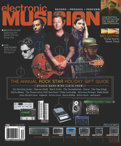 electronic MUSICIAN - December 2015 - The Annual Rock Star Holiday Gift Guide - NewBay Media Online Store