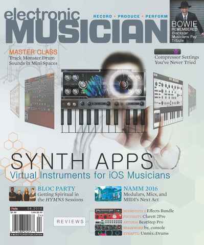 electronic MUSICIAN - April 2016 - Synth Apps Virtual Instruments for iOS Musicians - NewBay Media Online Store