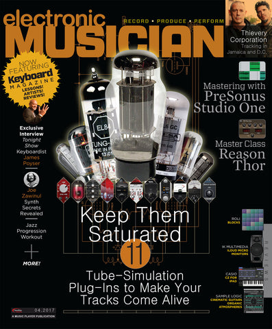 electronic MUSICIAN - April 2017 - Saturation Plug-Ins