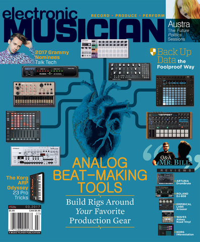 electronic Musician March, 2017 Issue