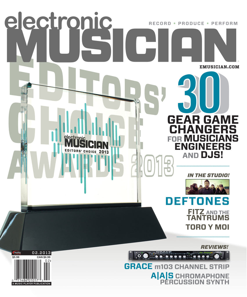 electronic MUSICIAN - Feb - 2013 - Editor's Choice Awards - NewBay Media Online Store