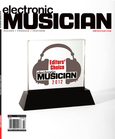 electronicMUSICIAN Feb - 2012 Editors' Choice Awards