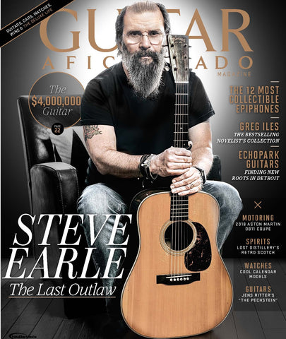 Guitar Aficionado – September/October 2017 - Steve Earle - The Last Outlaw