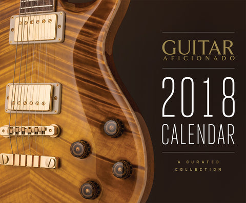 The 2018 Guitar Aficionado Calendar