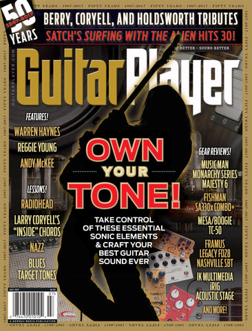 Guitar Player - July 2017 – Own Your Tone!