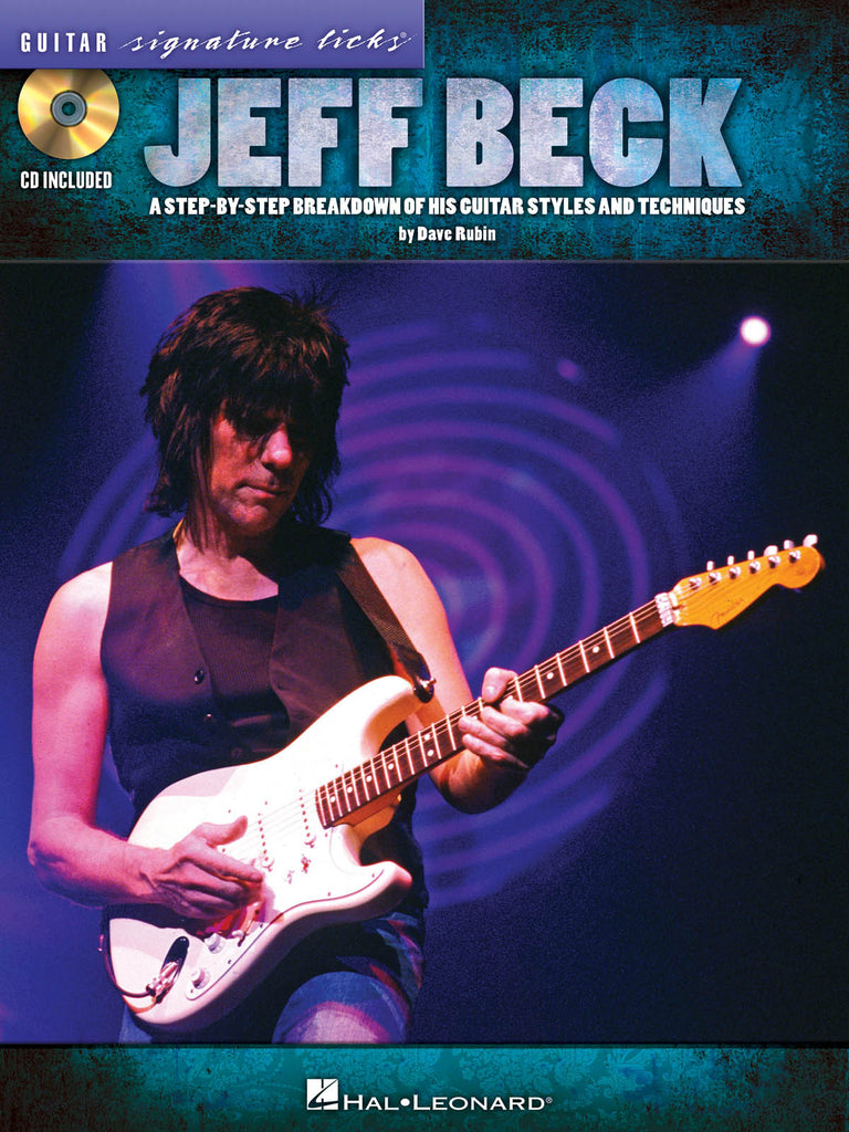 Jeff Beck A Step-by-Step Breakdown of His Guitar Styles and Techniques