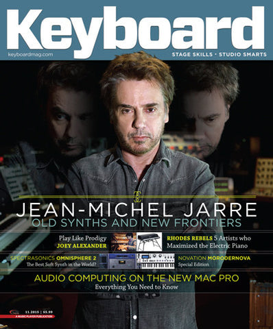 Keyboard Magazine - November 2015 - Jean Michel Jarre - Old Synths And New Frontiers - NewBay Media Online Store