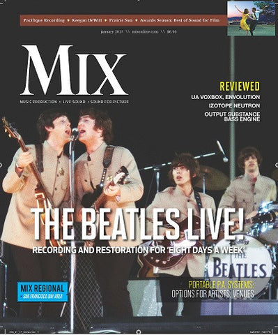 MIX - January 2017 - The Beatles Live! Recording and Restoration for 'Eight Days A Week'