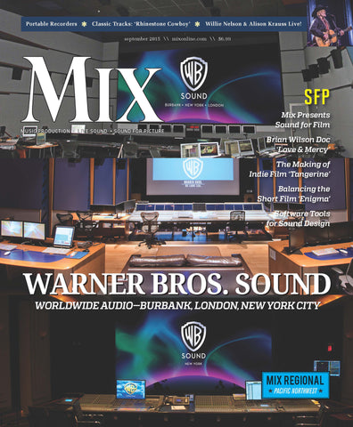 MIX - September 2015 - Warner Bros. Sound