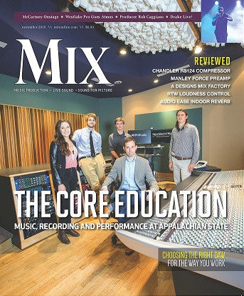 MIX - November 2016 - The Core Education - Music, Recording and Performance at Appalachian State