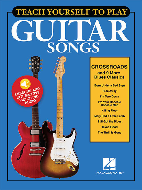 "Teach Yourself to Play Guitar Songs: ""Crossroads"" & 9 More Blues Classics"
