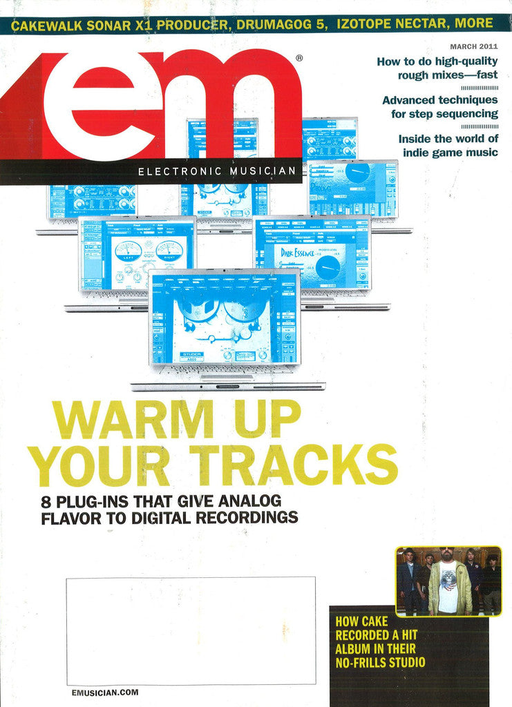 electronicMUSICIAN - March - 2011 Warm up your TRACKS! - NewBay Media Online Store