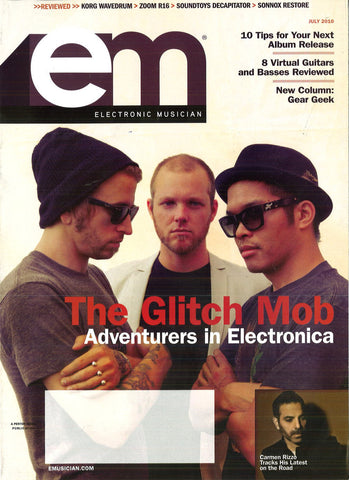 electronicMUSICIAN - July - 2010 The Glitch Mob - NewBay Media Online Store