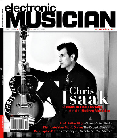 electronicMUSICIAN - Dec 2011 Chris Isaak - NewBay Media Online Store