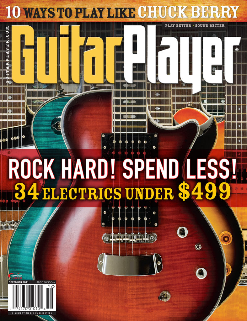 GuitarPlayer Dec- 2011 Budget Guitars Under $500!!