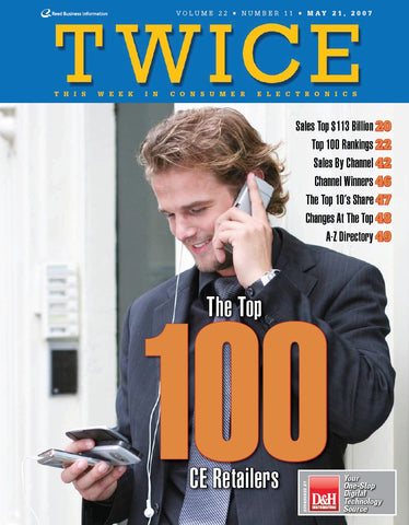 TWICE Top 100 Consumer Electronics Retailers Report - 2007