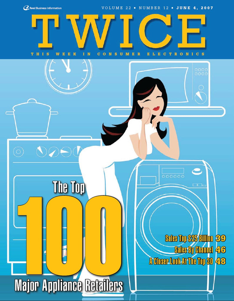 TWICE Top 100 Major Appliance Retailers Report - 2007