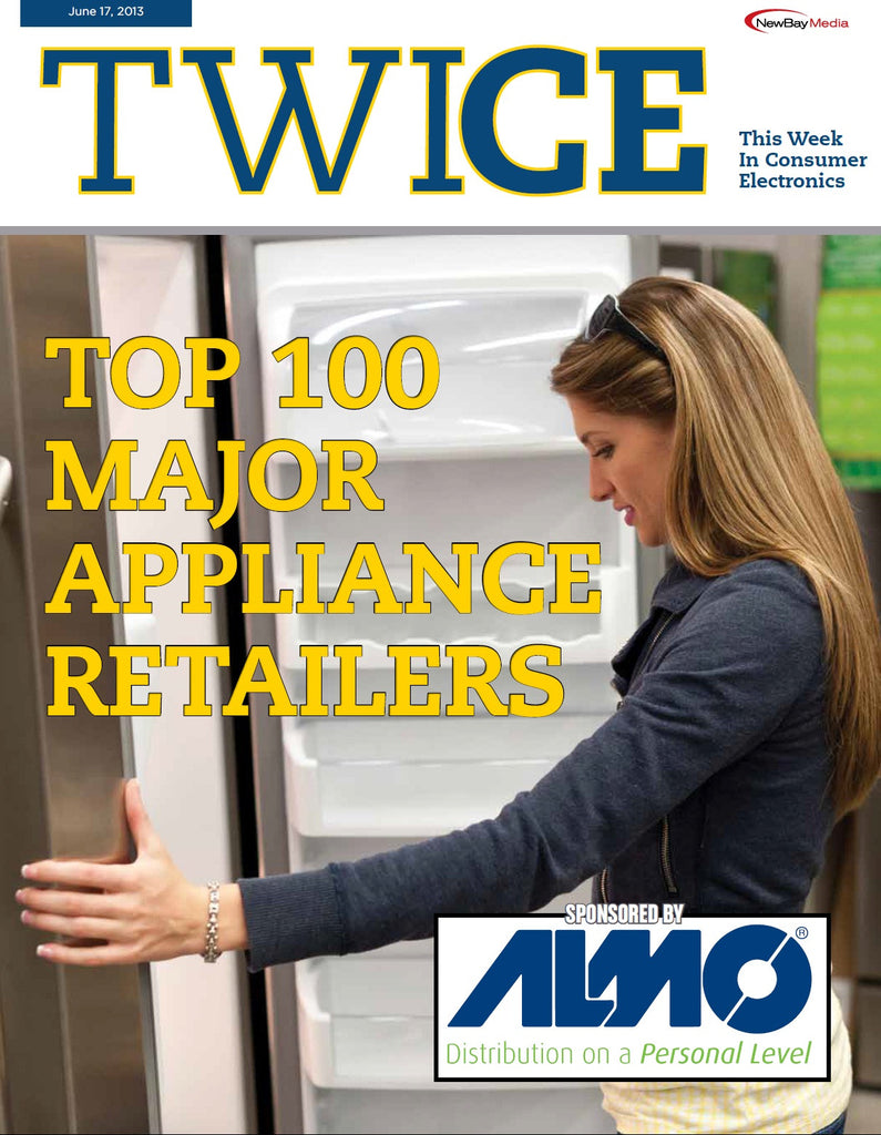TWICE Top 100 Major Appliance Retailers Report - June 17, 2013