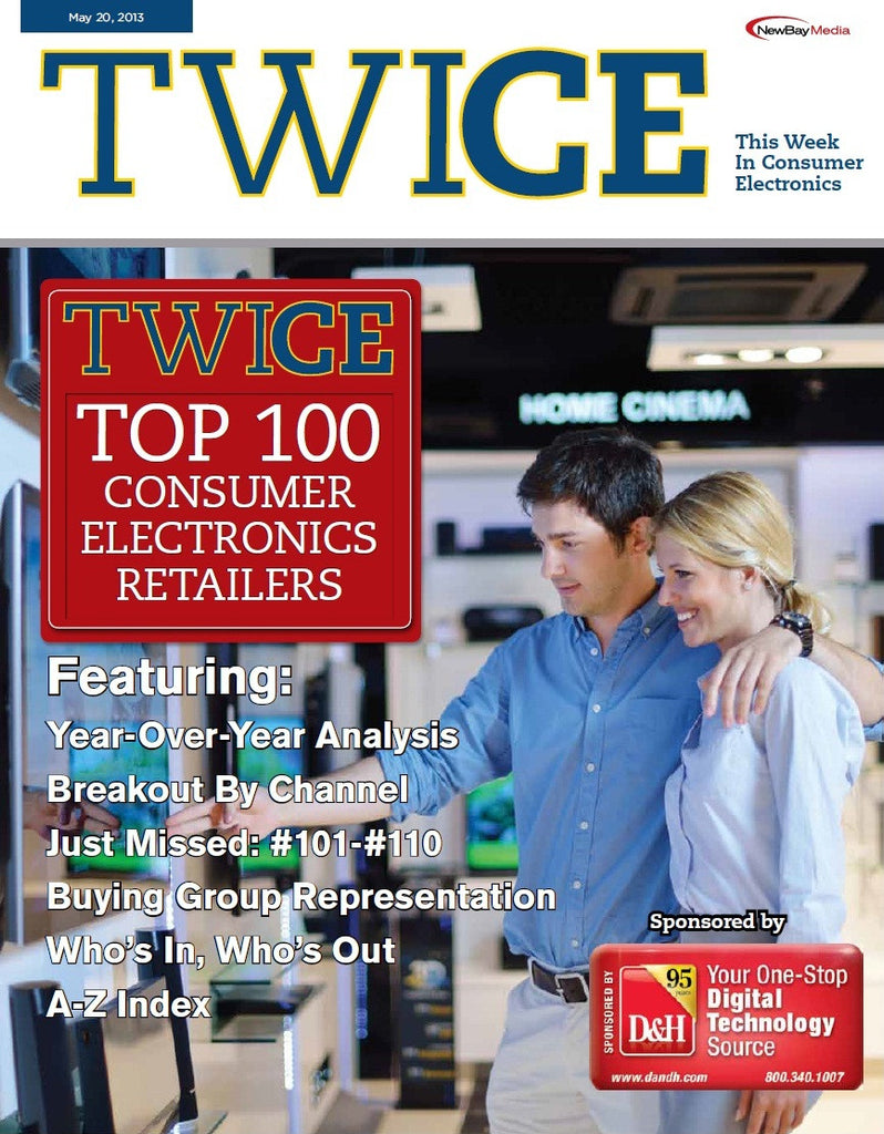 TWICE Top 100 Consumer Electronics Retailers Report - May 20, 2013