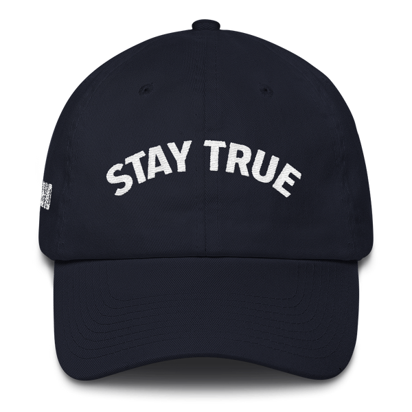 STAY TRUE - DAD HAT