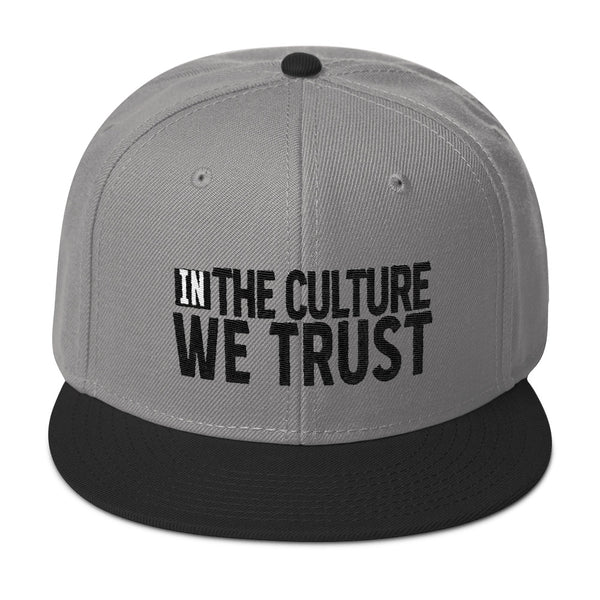 IN THE CULTURE WE TRUST - Embroidered Snapback