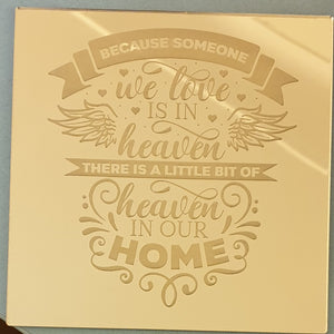 Family Remembrance Plaque  - 'Because someone we love is in Heaven'