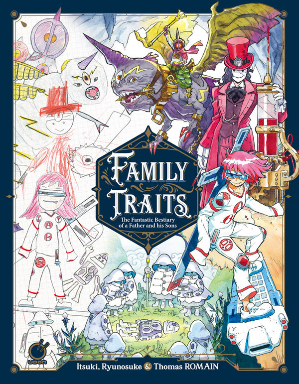 Family Traits: The Fantastic Bestiary of a Father and his Sons (Hardcover)