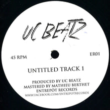 Load image into Gallery viewer, UC Beatz ‎– Untitled Track 1 / Untitled Track 2 [ER01] - Bitwax