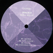 Load image into Gallery viewer, Shacklo - Shall We? EP [OOFF001]