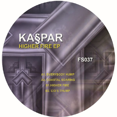 Kaspar - Higher Fire EP