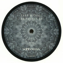 Load image into Gallery viewer, Evan Michael - Rainmaker EP - Bitwax