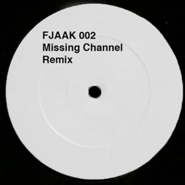 Missing Channel ‎– FJAAK 002 - Bitwax