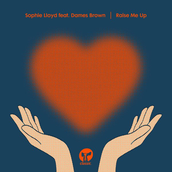 Sophie Lloyd Feat. Dames Brown - Raise Me Up [CMC261]